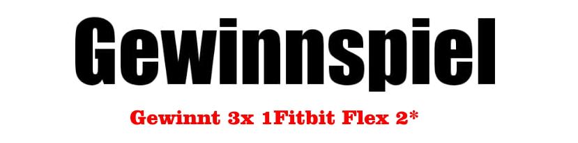 Gewinnspiel Fitbit Flex 2